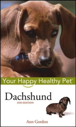 Gordon, Ann - Dachshund: Your Happy Healthy Pet, ebook