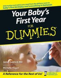 Gaylord, James - Your Baby's First Year For Dummies<sup>®</sup>, ebook
