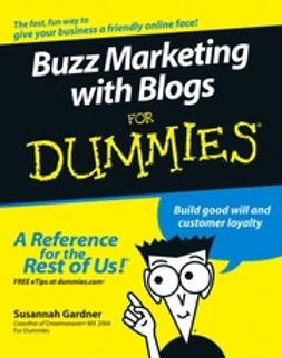 Gardner, Susannah - Buzz Marketing with Blogs For Dummies, ebook