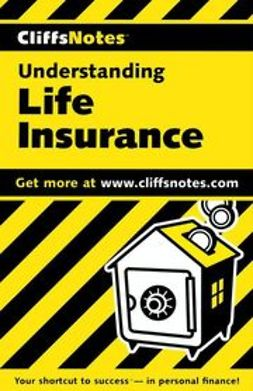 Astor, Bart - CliffsNotes<sup>TM</sup> Understanding Life Insurance, ebook
