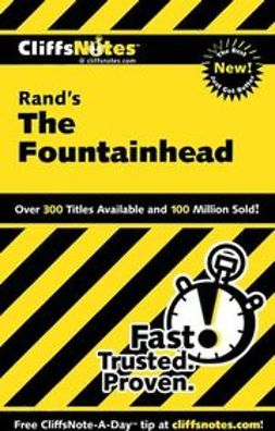 Bernstein, Andrew - CliffsNotes on Rand's The Fountainhead, ebook