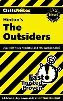 Clark, Janet - CliffsNotes<sup><small>TM</small></sup> on Hinton's The Outsiders, e-bok