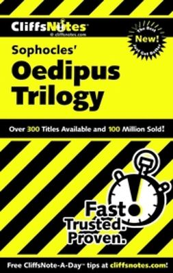 Higgins, Charles - CliffsNotes<sup><small>TM</small></sup> on Sophocles' Oedipus Trilogy, ebook