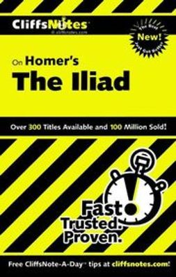 Linn, Bob - CliffsNotes on Homer's The Iliad, ebook