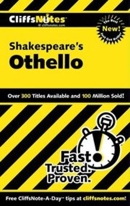 McCulloch, Helen - CliffsNotes<sup><small>TM</small></sup> on Shakespeare's Othello, ebook