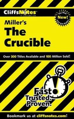 Scheidt, Jennifer L. - CliffsNotes on Miller's The Crucible, e-bok