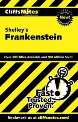 Coghill, Jeff - CliffsNotes<sup>®</sup> on Shelley's Frankenstein, ebook
