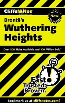 Wasowski, Richard P. - CliffsNotes Wuthering Heights, e-kirja