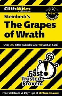 Vlcek, Kelly McGrath - CliffsNotes on Steinbeck's The Grapes of Wrath, ebook