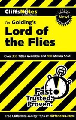 Kelly, Maureen - CliffsNotes<sup>&#174;</sup> on Golding's Lord of the Flies, ebook
