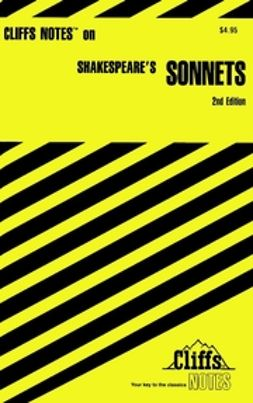 Senna, Carl - CliffsNotes on Shakespeare's Sonnets, ebook