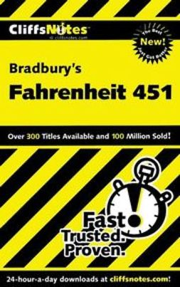Hiner, Kristi - CliffsNotes on Bradbury's Fahrenheit 451, ebook