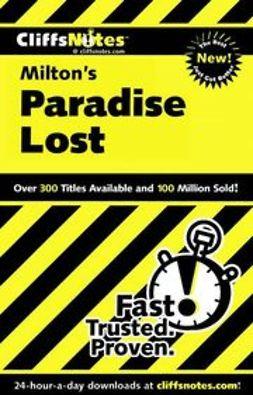 Linn, Bob - CliffsNotes<sup><small>TM</small></sup> on Milton's Paradise Lost, ebook