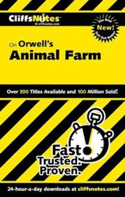 Moran, Daniel - CliffsNotes on Orwell's Animal Farm, e-kirja