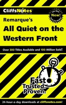 Kirk, Susan Van - CliffsNotes<sup>?</sup> on Remarque's All Quiet on the Western Front, ebook