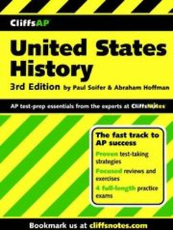 Soifer, Paul - CliffsAP<sup>&#174;</sup> United States History, ebook