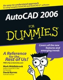 Byrnes, David - AutoCAD 2006 For Dummies, e-bok