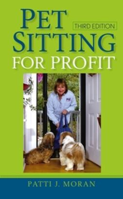 Boles, Michelle - Pet Sitting for Profit, ebook