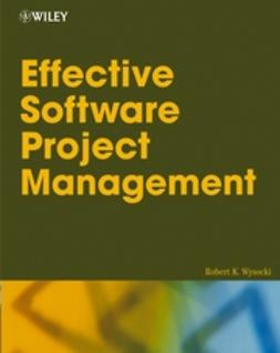 Wysocki, Robert K. - Effective Software Project Management, e-kirja