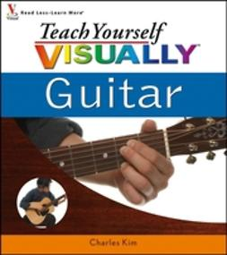 Kim, Charles - Teach Yourself VISUALLY Guitar, ebook