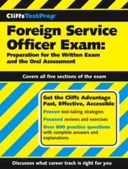 Grayson, Fred N. - CliffsTestPrep Foreign Service Officer Exam: Preparation for the Written Exam and the Oral Assessment, e-bok