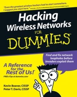 Akin, Devin K. - Hacking Wireless Networks For Dummies, ebook