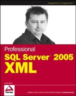 Klein, Scott - Professional SQL Server 2005 XML, ebook