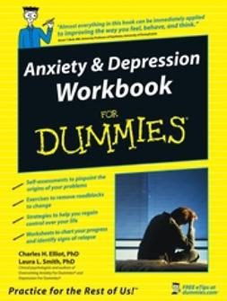 Beck, Aaron T. - Anxiety & Depression Workbook For Dummies, e-bok