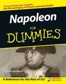 Markham, J. David - Napoleon For Dummies, ebook