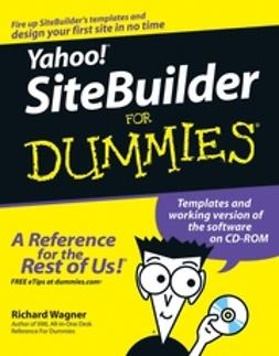 Wagner, Richard - Yahoo! SiteBuilder For Dummies, ebook