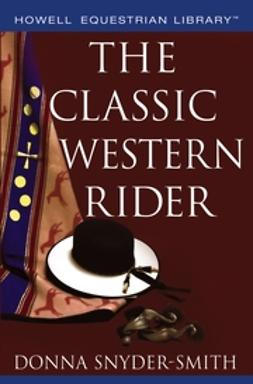 Bauer, Dana - The Classic Western Rider, ebook