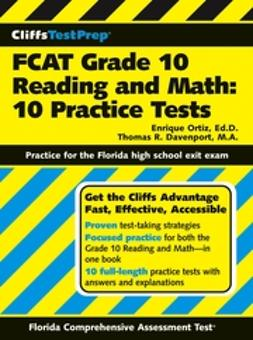 Davenport, Thomas R. - CliffsTestPrep FCAT Grade 10 Reading and Math: 10 Practice Tests, ebook