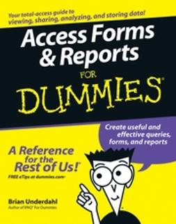Underdahl, Brian - Access Forms & Reports For Dummies, ebook