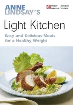 Lindsay, Anne - Anne Lindsay's Light Kitchen, ebook