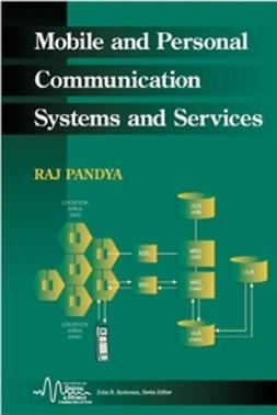 Pandya, Raj - Mobile and Personal Communication Systems and Services, ebook