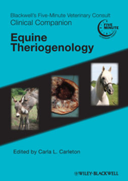 Carleton, Carla L. - Blackwell's Five-Minute Veterinary Consult Clinical Companion: Equine Theriogenology, ebook