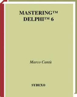 Cantù, Marco - MasteringDelphi6, ebook