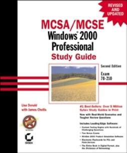 Chellis, James - MCSA/MCSE: Windows 2000 Professional Study Guide: Exam 70-210, ebook
