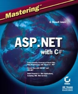 Jones, A. Russell - Mastering ASP.NET with Visual C#, ebook