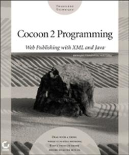 Brogden, Bill - Cocoon 2 Programming: Web Publishing with XML and Java, ebook