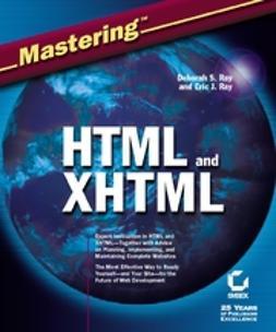 Ray, Deborah S. - Mastering HTML and XHTML, e-bok