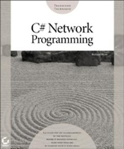 Blum, Richard - C# Network Programming, ebook