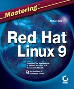 Jang, Michael - Mastering Red Hat Linux 9, ebook