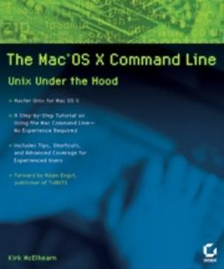 McElhearn, Kirk - The Mac OS X Command Line: Unix Under the Hood, ebook