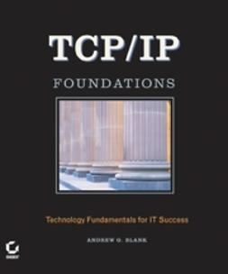 Blank, Andrew G. - TCP/IP Foundations, e-kirja