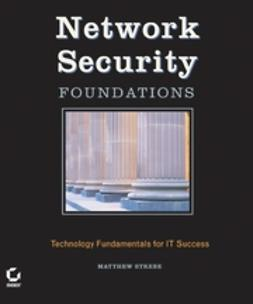 Strebe, Matthew - Network Security Foundations: Technology Fundamentals for IT Success, ebook
