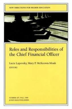 Lapovsky, Lucie - Roles and Responsibilities of the Chief Financial Officer: New Directions for Higher Education, ebook
