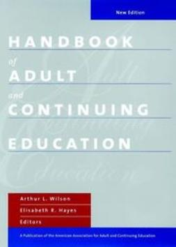 Wilson, Arthur L. - Handbook of Adult and Continuing Education, ebook