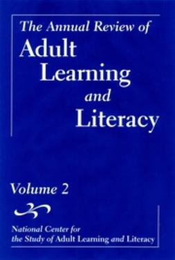 Comings, John - The Annual Review of Adult Learning and Literacy, The Annual Review of Adult Learning and Literacy, Volume 2 (National Center for the Study of Adult  Learning and Literacy), ebook