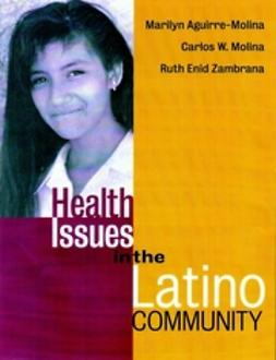 Aguirre-Molina, Marilyn - Health Issues in the Latino Community, ebook